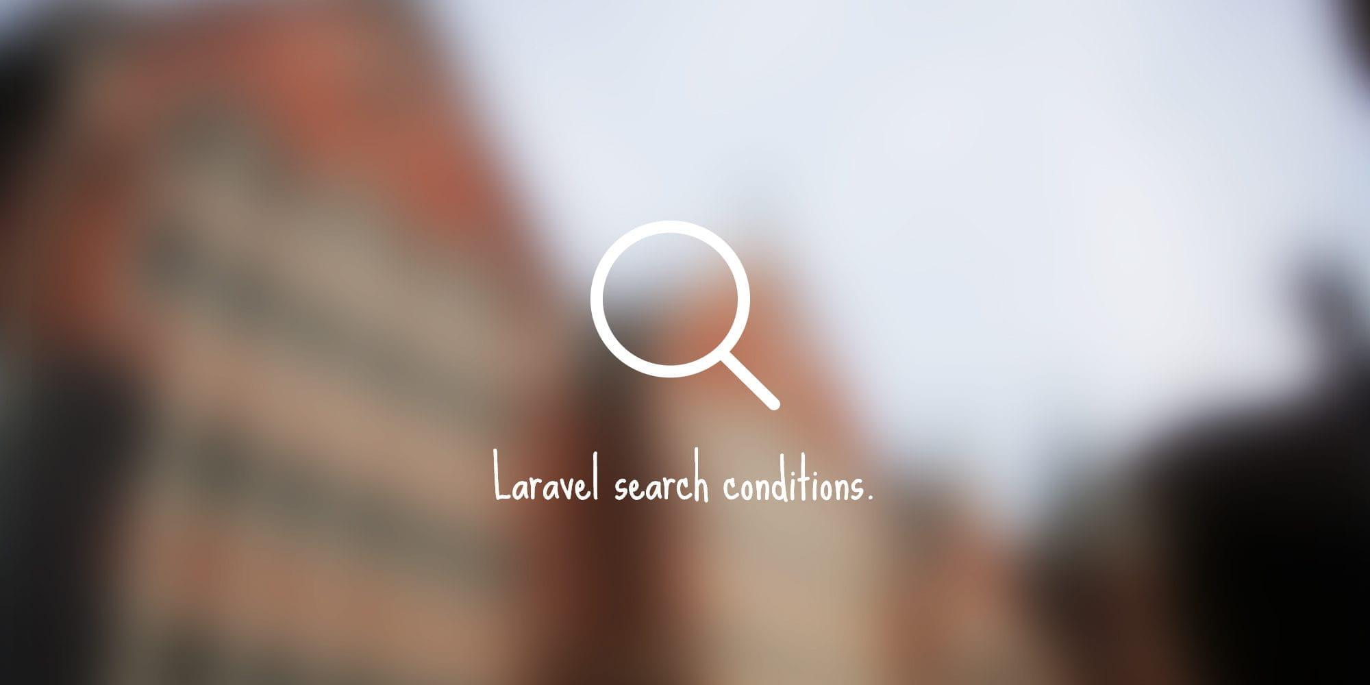 Laravel5 4でさまざまな条件での絞り込み方法   Will Style Inc